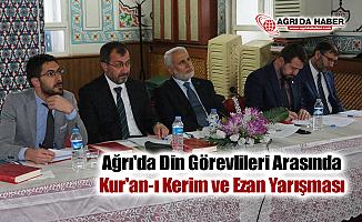 Ağrı'da Din Görevlileri Arasında Kur'an-ı Kerim ve Ezan Yarışması