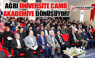 AİÇÜ Üniversite Camisi Cami Akademiye Dönüşüyor