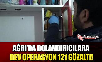 Ağrı'da Dev Operasyon 121 Kişi Gözaltında