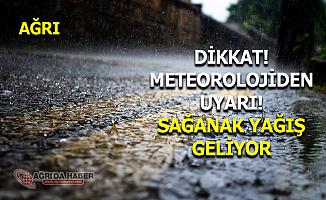 Meteoroloji'den Ağrı, Erzurum, Erzincan ve Kars için Sağanak Uyarısı