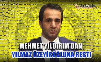 Ağrı Spor Kulüp Başkanı Mehmet Yıldırım'dan İşadamı Üzeyiroğlu'na Rest