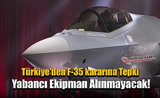 F-35 kararına Türkiye Savunma Bakanından açıklama: Yabancı Ekipman almayacağız
