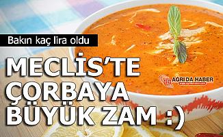 Türkiye Büyük Millet Meclisi (TBMM) lokantasında Zam! Çorba 2 lira