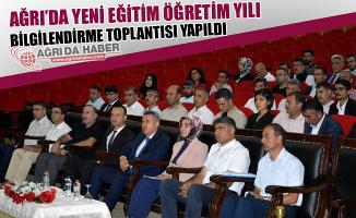 Ağrı'da Yeni Eğitim Öğretim Yılı Bilgilendirme Toplantısı Yapıldı