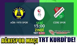 Ağrı 1970 Spor Cizre Spor Karşılaşması TRT Kurdi'de Canlı Yayınlanacak!