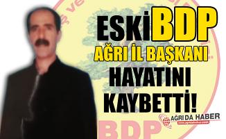 Ağrı Eski BDP İl Başkanı Cezaevinde Hayatını Kaybetti!