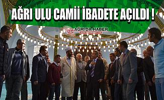 Ağrı Ulu Camii İbadete Açıldı