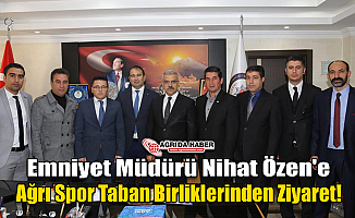 Emniyet Müdürü Nihat Özen'e Ağrı Spor Taban Birliklerinden Ziyaret!
