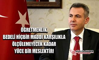 Ağrı Valisi Süleyman Elban'dan Öğretmenler Günü Mesajı
