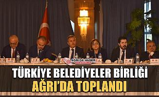 Savcı Sayan Davetiyle Türkiye Belediyeler Birliği Toplantısını Ağrı'da Yapıldı