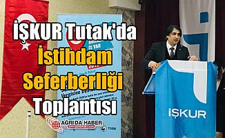 İŞKUR'dan Tutak'da İstihdam Seferberliği Toplantısı
