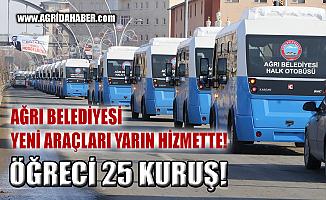 Ağrı Belediyesi Halk Otobüsleri Yarın Hizmette!  Öğrenci 25 Kuruş