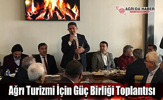 Ağrı Turizmi İçin Güç Birliği Toplantısı