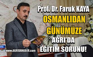Osmanlı'dan günümüze Ağrı'da eğitimin geri kalmasının nedenleri