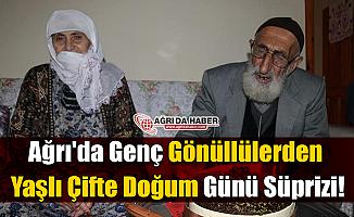 Ağrı'da Genç Gönüllülerden Yaşlı Çifte Doğum Günü Süprizi!