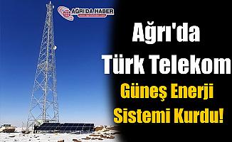Ağrı'da Türk Telekom Güneş Enerji Sistemi Kurdu!