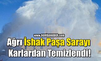 Ağrı İshak Paşa Sarayı Karlardan Temizlendi!
