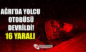 Ağrıdan İzmir'e Giden Yolcu Otobüsü Devrildi! 16 Yaralı