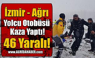 İzmir-Ağrı Yolcu Otobüsü Kaza Yaptı! 46 Yaralı!
