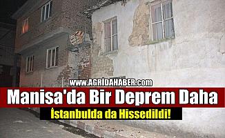 Manisa'da bir Deprem Daha! İstanbul'dada hissedildi!
