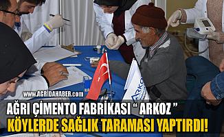 Ağrı Çimento Fabrikası ARKOZ Köylerde Sağlık Taraması Yaptırdı
