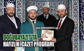 Ağrı Doğubayazıt'ta hafızlık icazet ve Kur'an-ı Kerim ziyafeti programı