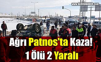 Ağrı Patnos'ta Kaza! 1 Ölü 2 Yaralı