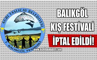 Taşlıçay'da düzenlenecek Balıkgöl 1. Kış festivali iptal edildi