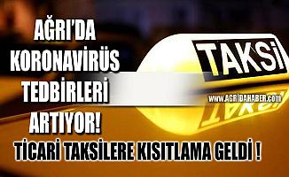 Ağrı'da ticari taksilere Plaka sınırlaması getirildi