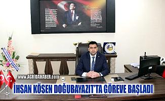 Doğubayazıt İlçe Milli Eğitim Müdürü İhsan Kösen göreve başladı