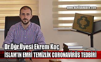 Dr.Öğr.Üyesi Ekrem Koç; Corona Virüs tedbiri İslam'ın emrettiği temizlik