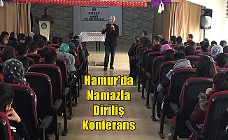 Hamur'da Namazla Diriliş Konferansı yapıldı