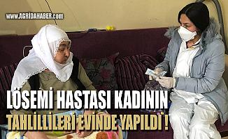 Ağrı'da Lösemi hastası yaşlı kadının tahlilleri evde yapıldı