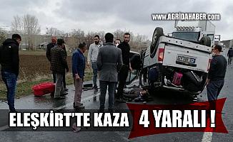 Ağrı Eleşkirt'te Trafik Kazası! 4 Yaralı