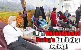 Ağrı Müftülüğünden Kızılay'a Kan Bağışı Desteği!