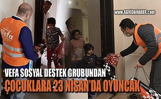 Ağrı Valiliği Vefa Sosyal Destek Grubu 23 Nisan'da Çocukları Sevindirdi
