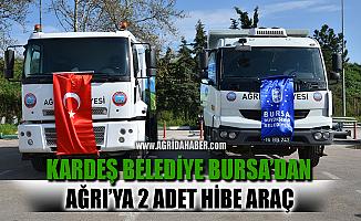 Bursa Belediyesinden Ağrı Belediyesine Hibe 2 Araç