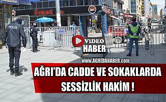 koronavirüs Tedbirleriyle Caddelerin boşaldığı Ağrı'da sessizlik hâkim