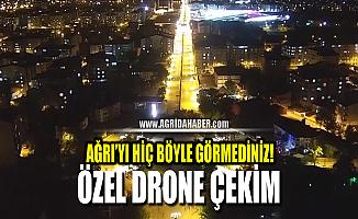 Ağrı'da Bayram günü boş kalan cadde ve sokaklar dronla görüntülendi