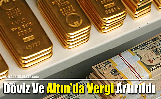 Döviz ve Altın'da Vergi Artırıldı!