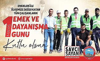 Savcı Sayan'ın 1 Mayıs İşçi Bayramı Mesajı