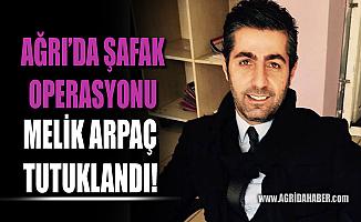 Ağrı HDP Eski İl Yöneticisi Melik Arpaç Tutuklandı