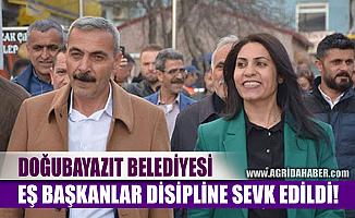 HDP Doğubayazıt Belediye Eş Başkanlarını disipline sevk etti