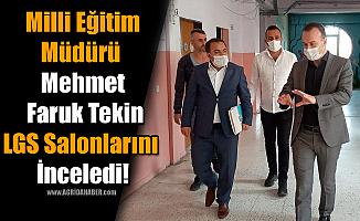 Milli Eğitim Müdürü Mehmet Faruk Tekin LGS Salonlarını İnceledi