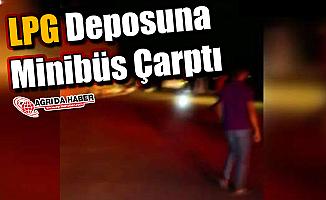 Ağrı'da LPG Deposuna Minibüs Çarptı