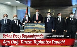 Bakan Ersoy Başkanlığında Ağrı Dağı Turizm toplantısı yapıldı