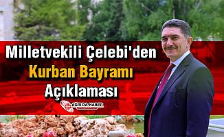 Milletvekili Çelebi'den Kurban Bayramı Açıklaması