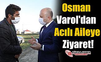 Osman Varol'dan Acılı Aileye Ziyaret!