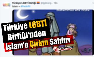 Türkiye LGBTİ Birliği'nden İslam'a Çirkin Saldırı