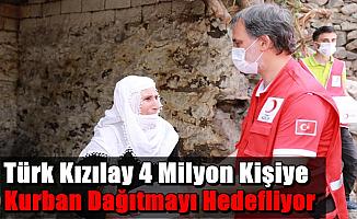 Türk Kızılay 4 Milyon Kişiye Kurban Dağıtmayı Hedefliyor